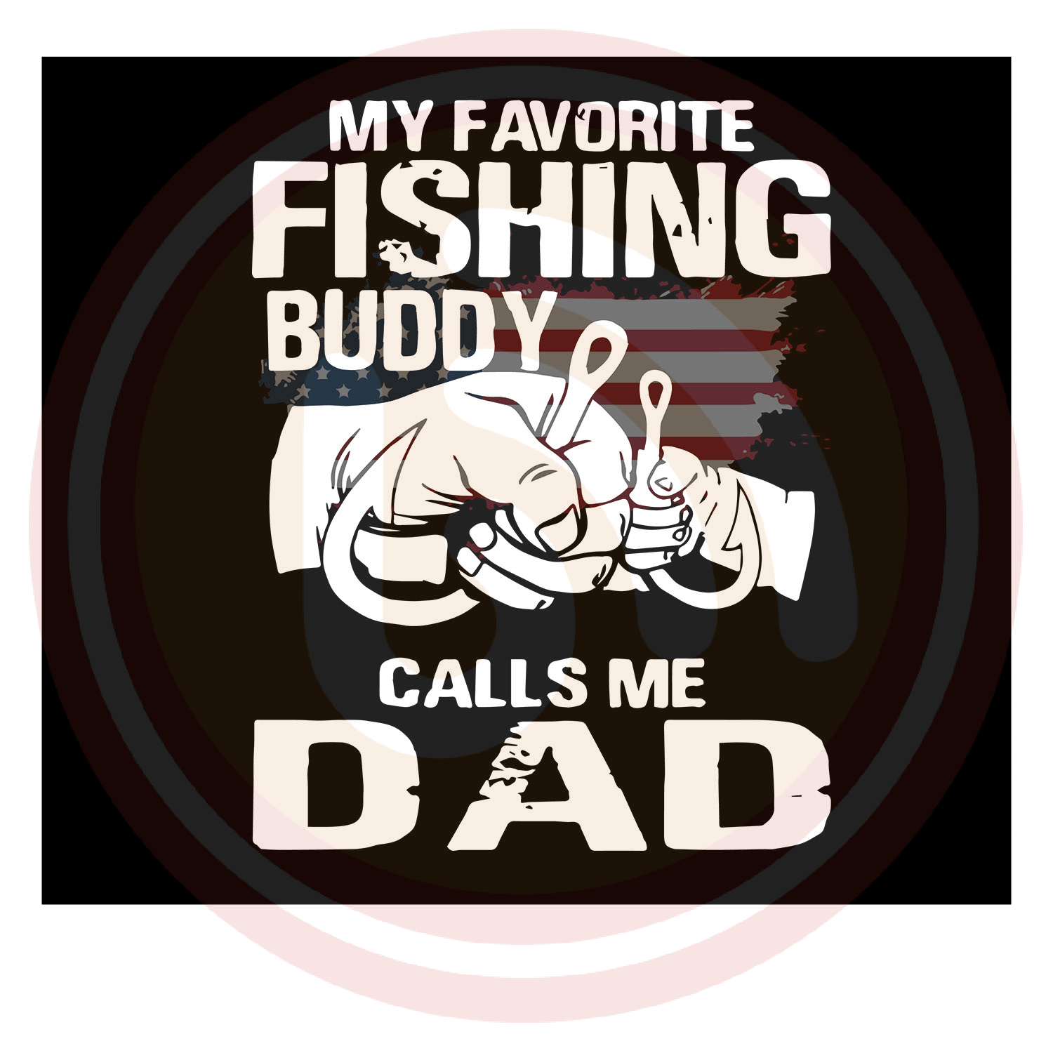 Download My Favorite Fishing Buddy Calls Me Dad Svg Fathers Day Gift Gift Svgbuzz