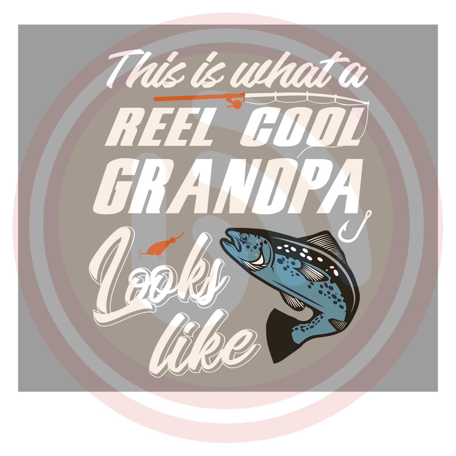 Download This Is What A Reel Cool Grandpa Looks Like Svg Grandpa Shirt Svgbuzz
