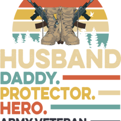 Husband daddy protector hero army veteran, fathers day svg, papa svg,